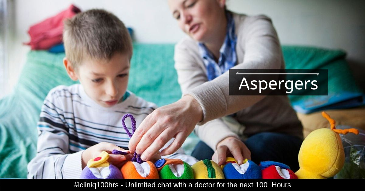 Asperger's Syndrome - Symptoms, Causes, Diagnoses, Treatments