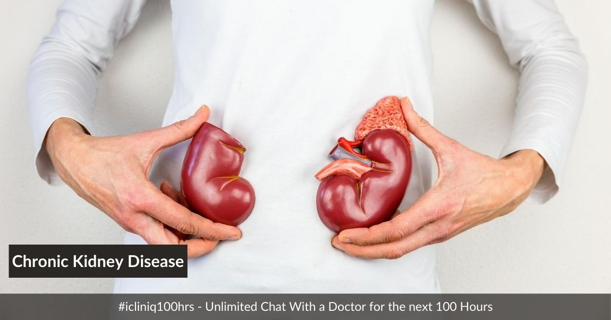Chronic Kidney Disease - Causes, Symptoms, Risk Factors, Diagnosis, Complications, and Treatment