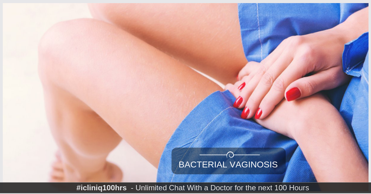 How to Cure Bacterial Vaginosis Effectively?