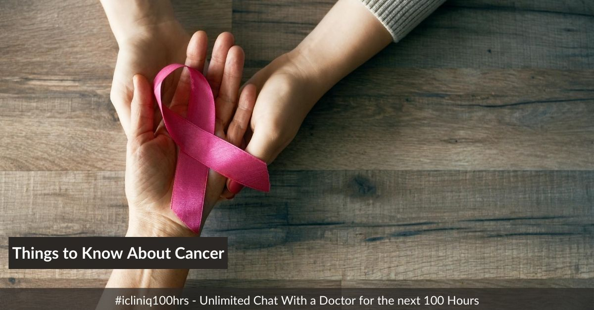 Important Things to Know About Cancer!