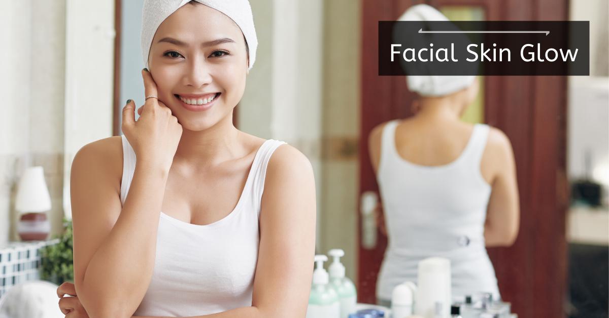 Natural Remedies to Make Your Facial Skin Glow