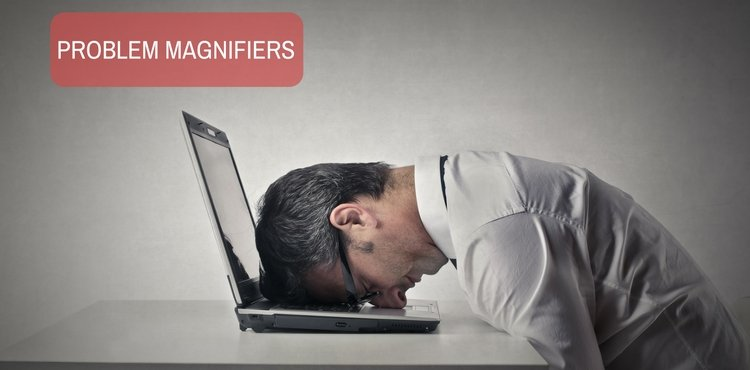 Problem Magnifiers