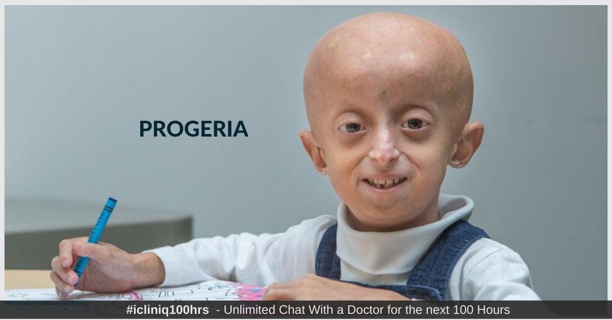 Progeria - Types, Symptoms, Causes, Diagnosis, and Treatment