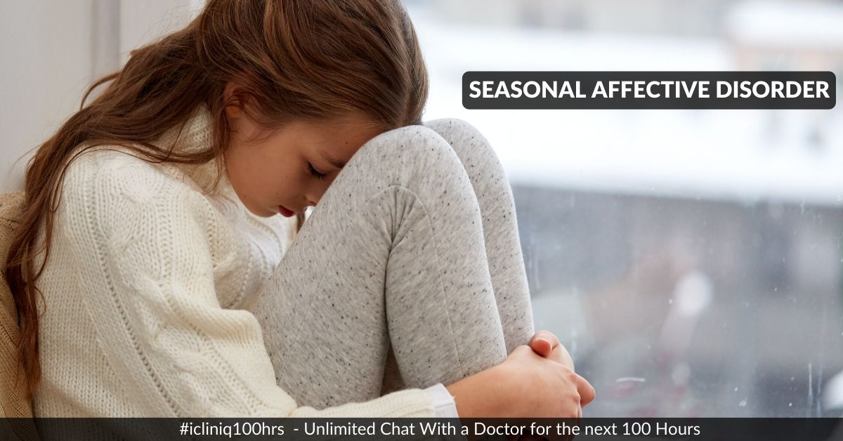 Seasonal Affective Disorder - Causes, Symptoms, Diagnosis, and Treatment
