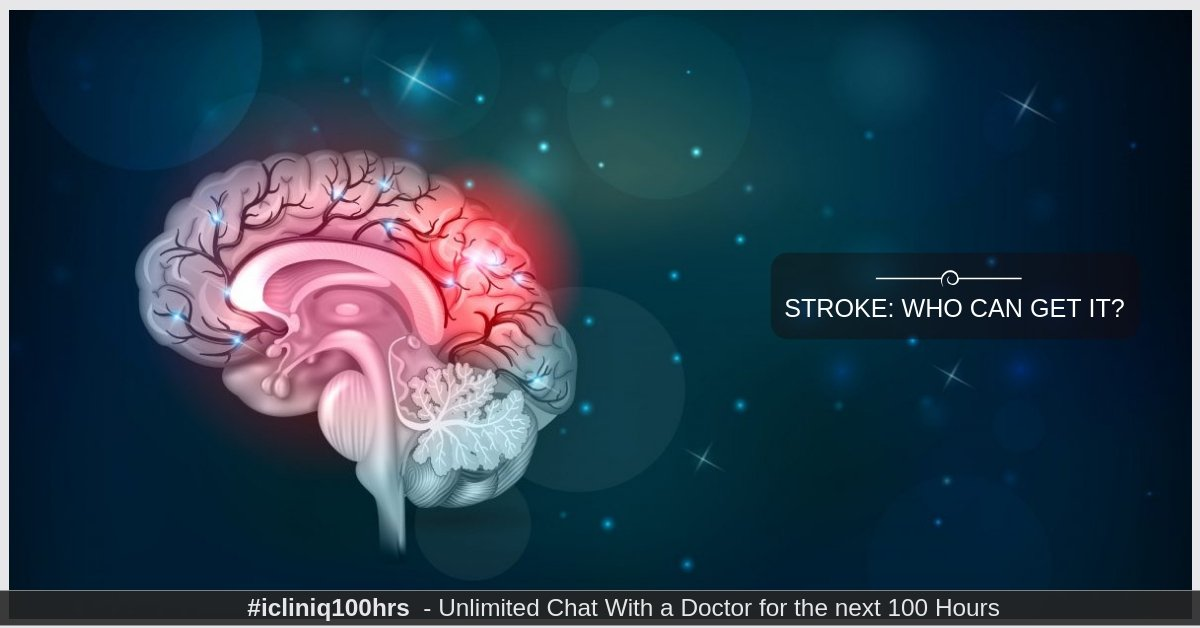 Stroke: Who Can Get It?