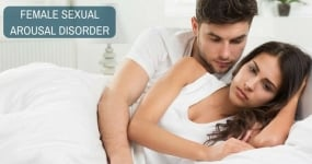 Female Sexual Arousal Disorder: Break the Shackles and Seek Help!!
