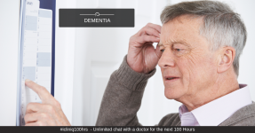Dementia -  Signs and Symptoms, Diagnosis and Treatments