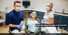 Dental Health During COVID-19 Lockdown