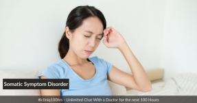 Somatic  Symptom Disorder - Causes, Symptoms, Diagnosis, and Treatment