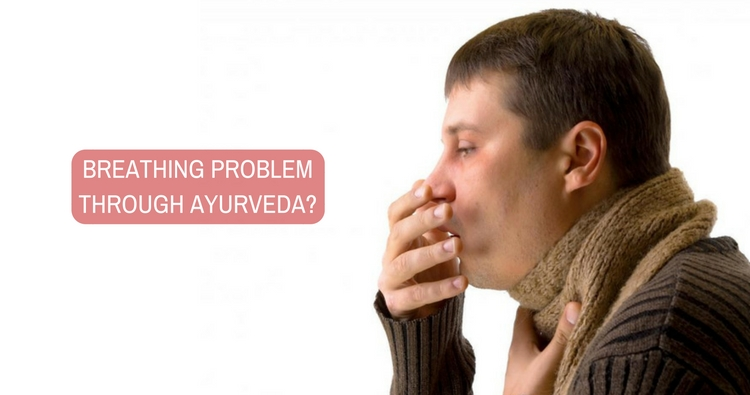 How to solve my father's breathing problem through ayurveda?