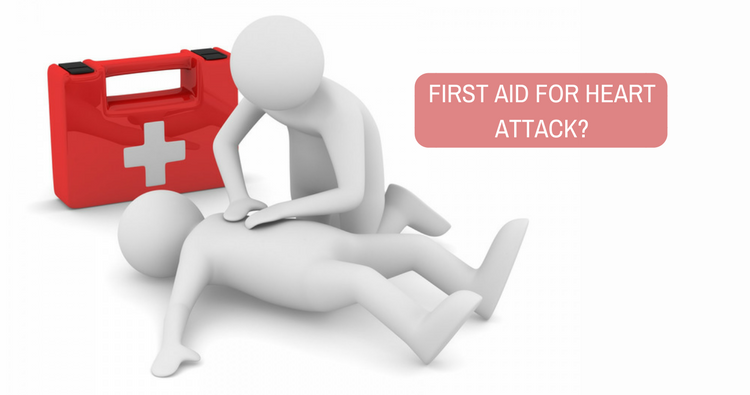 What is the first aid for heart attack?
